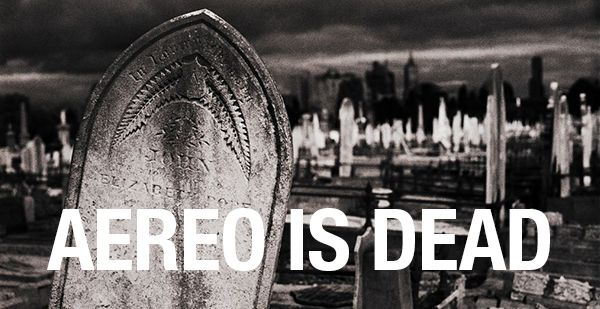 Aereo is Dead for blog 2
