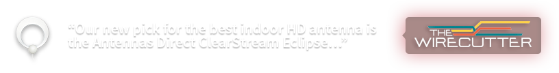 ClearStream Eclipse: Best Indoor Antenna - The Wirecutter