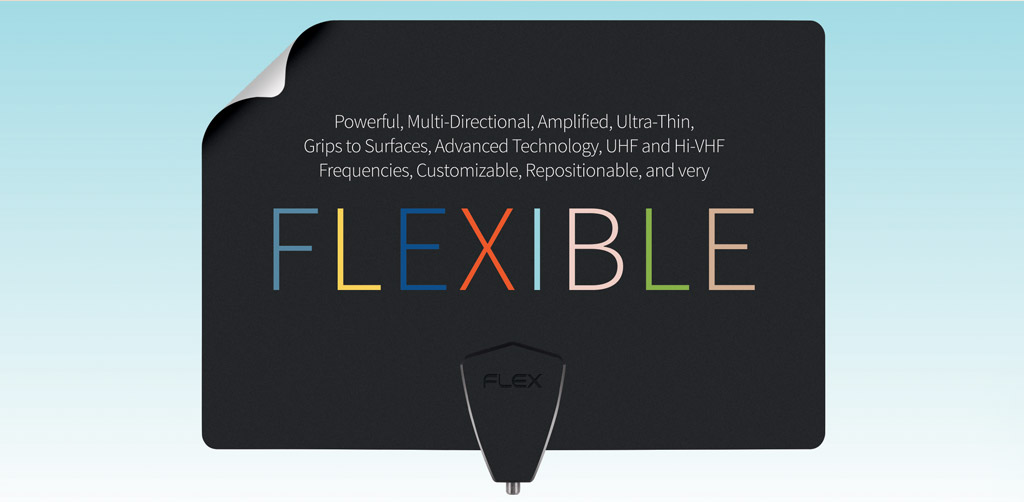 Powerful, Multi-Directional, Amplified, Ultra-Thin, Grips to Surfaces, Advanced Technology, UHF and Hi-VHF Frequencies, Customizable, Repositionable, and Very Flexible - ClearStream FLEX Amplified Antenna